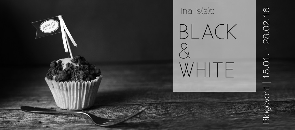 Ina Is(s)t Black & White Blogevent